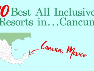 10 Best All Inclusive Resorts in Cancun
