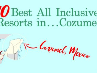 10 Best All Inclusive Resorts in Cozumel