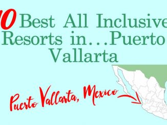 10 Best All Inclusive Resorts in Puerto Vallarta